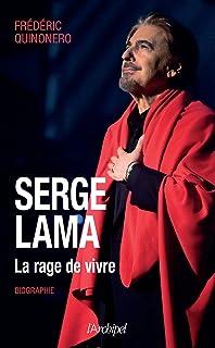 Serge Lama - La rage de vivre
