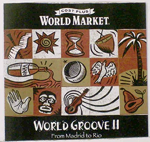 World Groove II: From Madrid to Rio