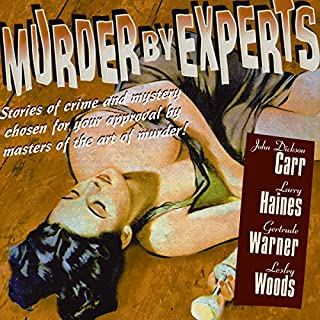 Murder by Experts                   By:                                                                                                                                 Original Radio Broadcast                               Narrated by:                                                                                                                                 Maurice Tarplin,                                                                                        Ann Shepherd,                                                                                        Santos Ortega,                   and others                 Length: 5 hrs and 56 mins     Not rated yet     Overall 0.0