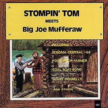 Stompin' Tom Meets Big Joe Mufferaw