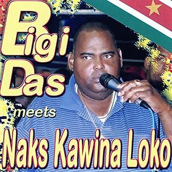 Meets Naks Kawina Loko
