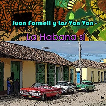 La Habana Si