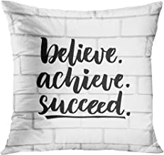 Throw Pillow Cover Believe Achieve Succeed Inspiration Saying Black Ink Brush Lettering on White Brick Wall Positive Quote Decorative Pillow Case Home Decor Square 18x18 Inches Pillowcase