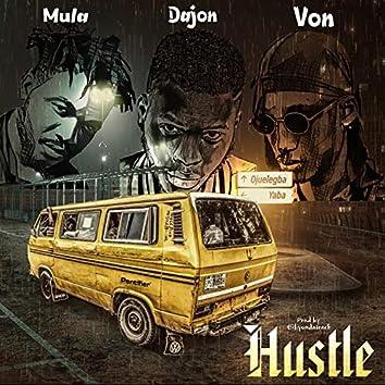 Hustle (feat. Mula & Von)