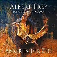Anker in Der Zeit-Lobpreissongs 1992-2004