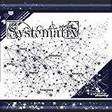 Systematix [Explicit]