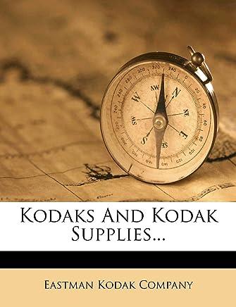 Kodaks and Kodak Supplies...