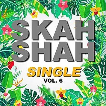 Single skah shah (Vol.6)