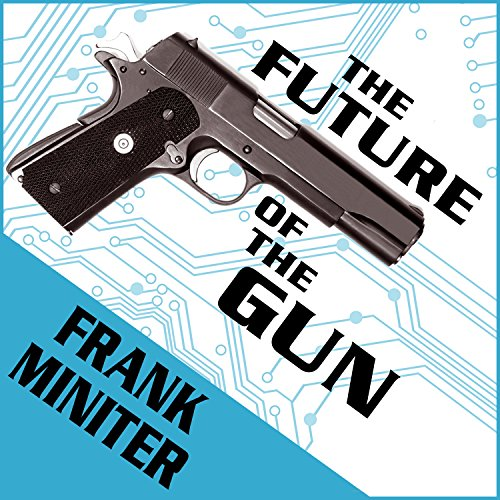 The Future of the Gun audiobook cover art