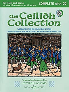 The Ceilidh Collection (New Edition): Violin and Piano with Opt. Violin Accomp, Easy Violin, and Guitar