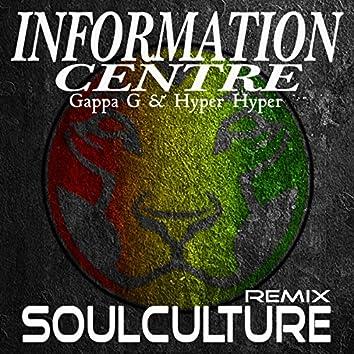 Information Centre (Soulculture Remix)