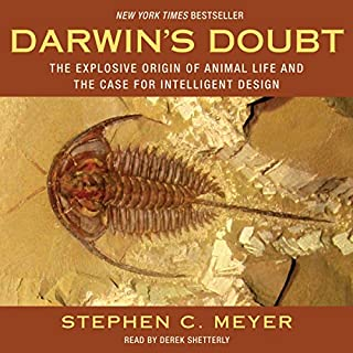Darwin's Doubt     The Explosive Origin of Animal Life and the Case for Intelligent Design              By:                                                                                                                                 Stephen C. Meyer                               Narrated by:                                                                                                                                 Derek Shetterly                      Length: 14 hrs and 59 mins     8 ratings     Overall 4.9