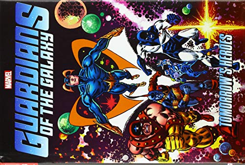 Guardians Of The Galaxy: Tomorrow's Heroes Omnibus
