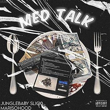 Med Talk