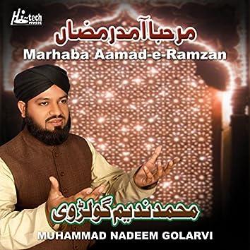 Marhaba Aamad-E-Ramzan - Islamic Naats