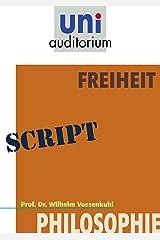 Freiheit: Philosophie Kindle Ausgabe