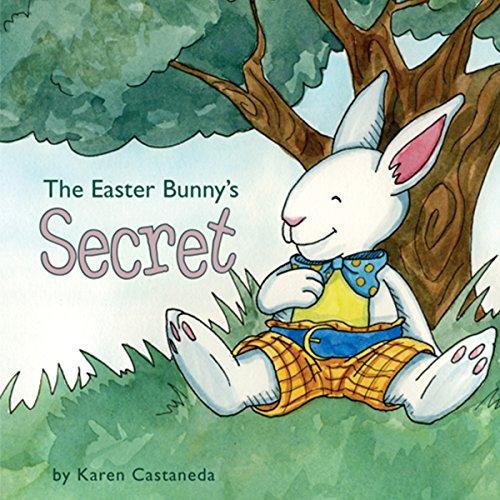 The Easter Bunny's Secret audiobook cover art