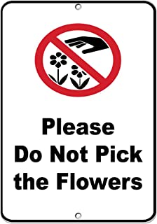 Do Not Pick The Flowers Security Sign Aluminum Metal Sign 9 in x 12 in