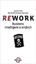 Rework: Business  - intelligent & einfach (German Edition)