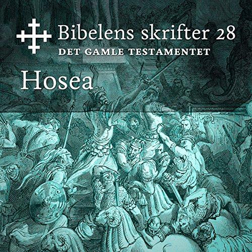 Hosea (Bibel2011 - Bibelens skrifter 28 - Det Gamle Testamentet) cover art