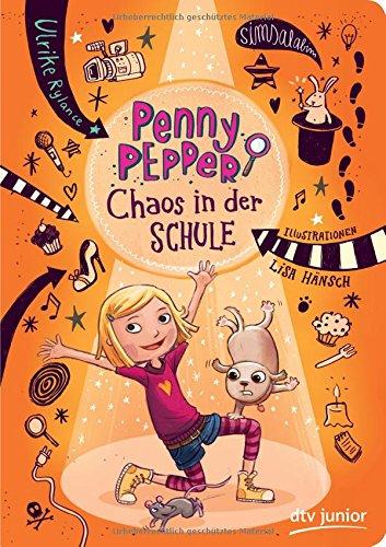 Penny Pepper 3 - Chaos in der Schule