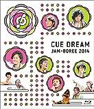 「CUE DREAM JAM-BOREE 2014」Blu-ray[Blu-ray/ブルーレイ]