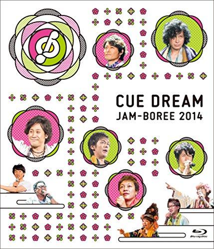 CUE DREAM JAM-BOREE 2014 [Blu-ray]