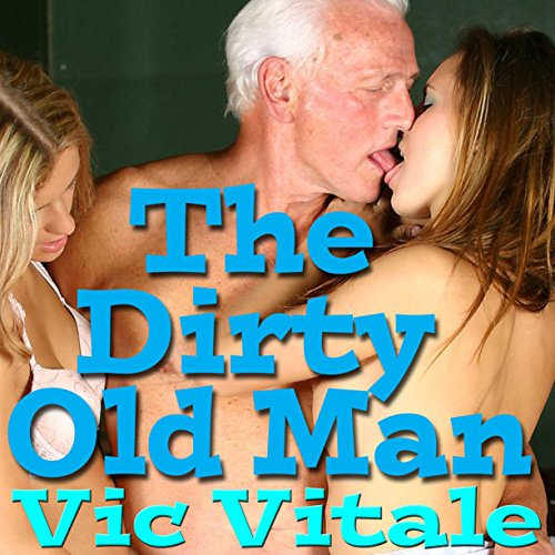 The Dirty Old Man audiobook cover art