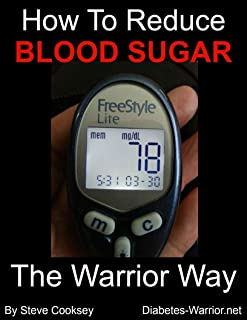 How to Reduce Blood Sugar: Reducing Blood Sugar Naturally