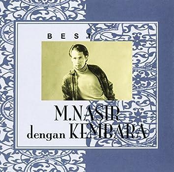 Best of M.Nasir Dengan Kembara
