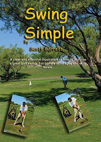 Swing Simple Scott Barrett Golf DVD Video Full Swing Positions