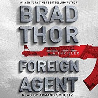 Foreign Agent     Scot Harvath, Book 15              By:                                                                                                                                 Brad Thor                               Narrated by:                                                                                                                                 Armand Schulz                      Length: 6 hrs and 24 mins     2 ratings     Overall 5.0