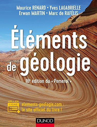 """Eléments de géologie - 16e édition du \""""Pomerol\"""" : Cours et site compagnon (French Edition)"""
