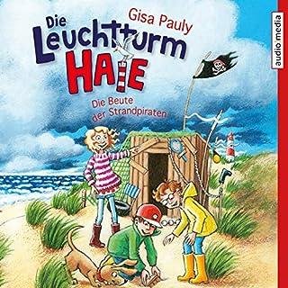 Die Beute der Strandpiraten     Die Leuchtturm-HAIE 3              Autor:                                                                                                                                 Gisa Pauly                               Sprecher:                                                                                                                                 Benedikt Weber                      Spieldauer: 1 Std. und 54 Min.     Noch nicht bewertet     Gesamt 0,0