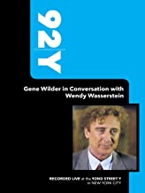 92Y-Gene Wilder in Conversation with Wendy Wasserstein (March 22, 2005)