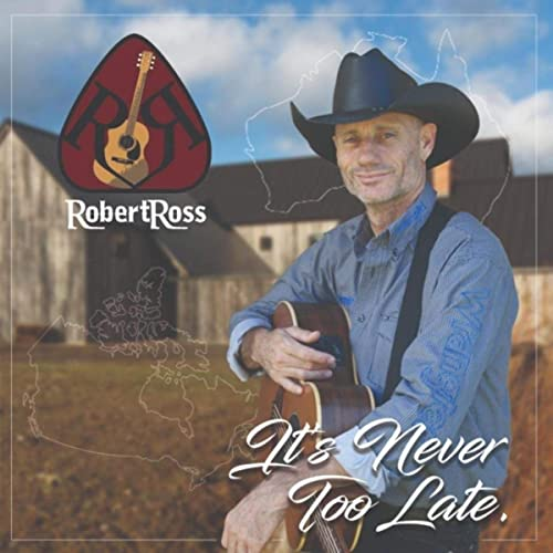 It's Never Too Late by Robert Ross on Amazon Music