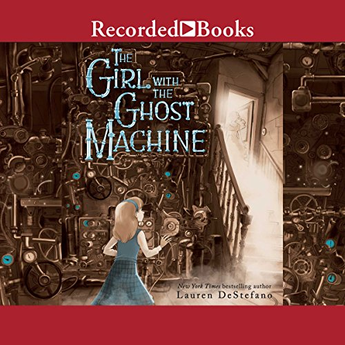 The Girl with the Ghost Machine audiobook cover art