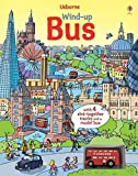 Wind-up Bus. Ediz. illustrata (Wind-up Books)