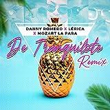 De Tranquilote (Remix)