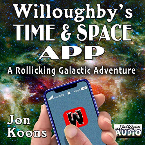 Willoughby's Time & Space App audiobook cover art