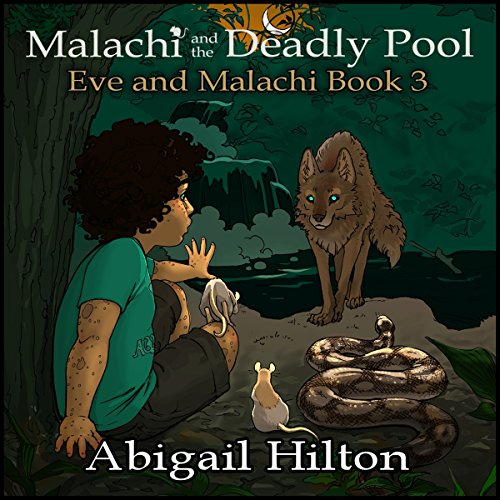 Couverture de Malachi and the Deadly Pool