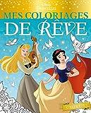 DISNEY PRINCESSES - Mes Coloriages de Rêve - C'est l'été !: .