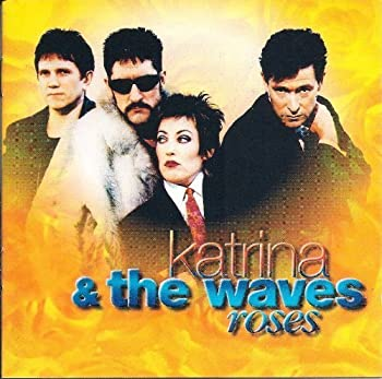 Roses by Katrina And The Wave