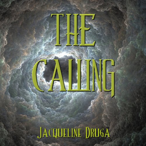 The Calling                   By:                                                                                                                                 Jacqueline Druga                               Narrated by:                                                                                                                                 Gene Blake                      Length: 6 hrs and 53 mins     4 ratings     Overall 3.8