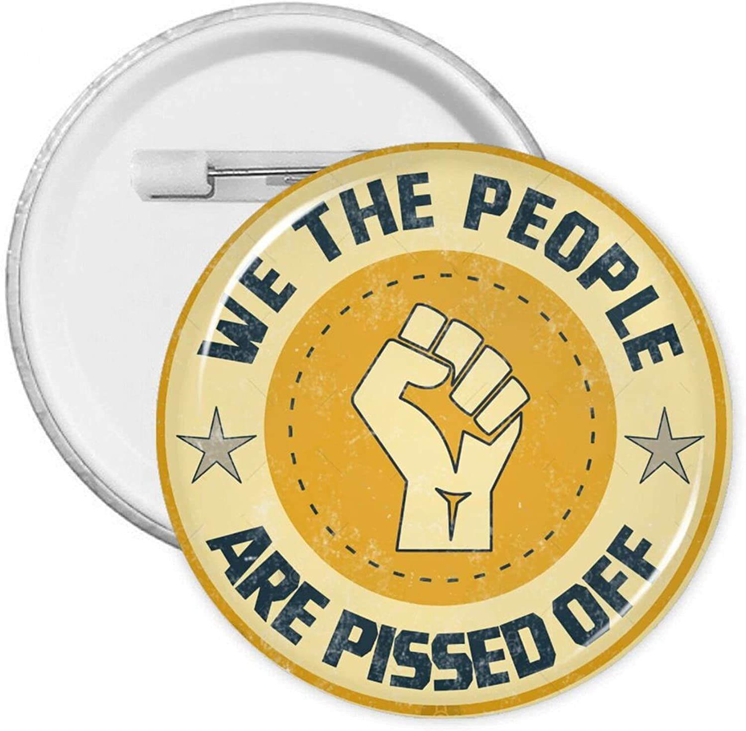 We Lowest price challenge High order The People Are Pissed Off Button Badges Pins With Round