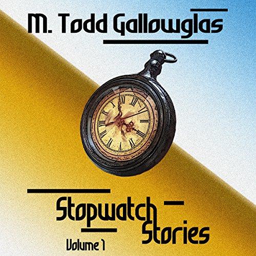 Stopwatch Stories, Volume 1 audiobook cover art