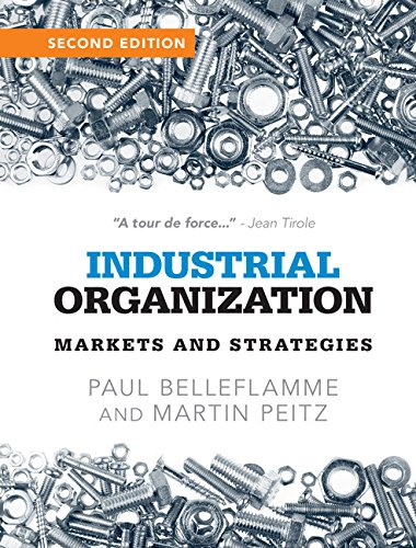 Industrial Organization: Markets and Strategies (English Edition)