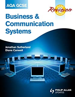 AQA GCSE Business and Communication Systems Revision Guide