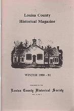 LOUISA COUNTY HISTORICAL MAGAZINE WINTER 1980 - 81 VOLUME 12 NO. 2
