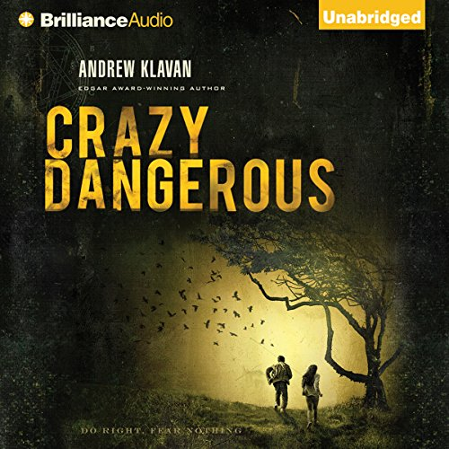 Crazy Dangerous audiobook cover art